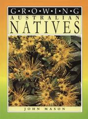 Cover of: Growing Australian Native Plants | John Mason