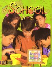 Cover of: School from A to Z (Kalman, Bobbie, Alphabasics.)