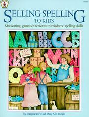 Selling Spelling to Kids by Imogene Forte