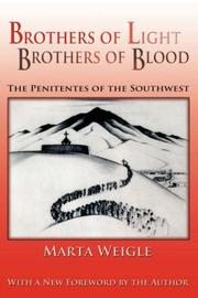 Cover of: Brothers of Light, Brothers of Blood | Marta Weigle