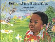 Cover of: Kofi and the Butterflies | Sandra Horn