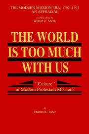 Cover of: The World Is Too Much With Us | Charles  R. Taber