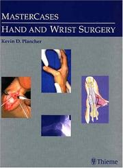 Cover of: MasterCases in Hand and Wrist Surgery (MASTERCASES) | Kevin D. Plancher