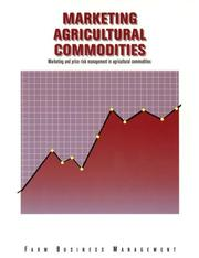 Cover of: Marketing Agricultural Commodities (Farm Business Management (Textbooks))