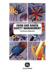 Cover of: Farm and Ranch Safety Management (Farm Business Management (Textbooks))