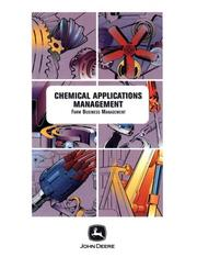 Cover of: Chemical Application Management (Farm Business Management (Textbooks))