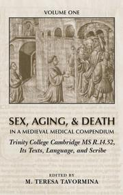 Cover of: Sex, Aging, & Death in a Medieval Medical Compendium