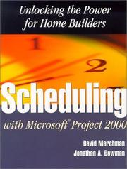 Cover of: Scheduling With Microsoft Project 2000 | David A. Marchman