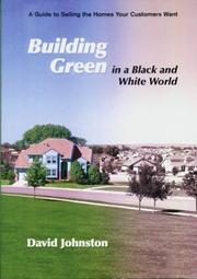 Cover of: Building green in a black and white world