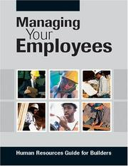 Cover of: Managing Your Employees | National Association of Home Builders