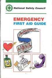 Cover of: Emergency First Aid Guide | NSC Staff