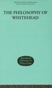Cover of: The Philosophy of Whitehead (Muirhead Library of Philosophy)
