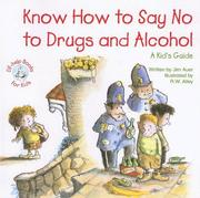 Cover of: Know How to Say No to Drugs and Alcohol | Jim Auer