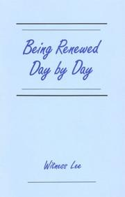 Cover of: Being Renewed Day by Day | Witness Lee