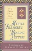 Cover of: Myrtle Fillmore Healing Letters