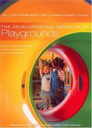 Cover of: The Developmental Benefits Of Playgrounds |