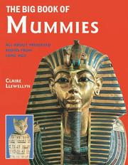 Cover of: The Big Book of Mummies | Claire Llewellyn