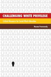 Cover of: Challenging White Privilege | Nocona Pewewardy