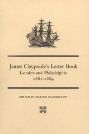 Cover of: James Claypoole's Letter Book