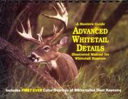 Cover of: Advanced Whitetail Details