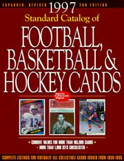 Cover of: Standard Catalog of Football, Basketball & Hockey Cards (Sports Collectors Digest Standard Catalog of Football, Basketball and Hockey Cards)