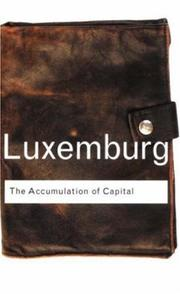 The accumulation of capital by Rosa Luxemburg