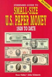 Cover of: Standard guide to small-size U.S. paper money, 1928 to date