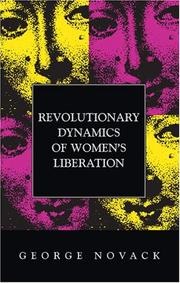 Cover of: Revolutionary Dynamics of Women's Liberation