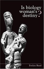Cover of: Is biology woman's destiny?