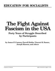 Cover of: The Fight against Fascism in the U.S.A: Forty Years of Struggle Described by Participants