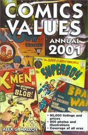Cover of: Comics Values Annual 2001 (Comics Values Annual, 2001) | Alex G. Malloy