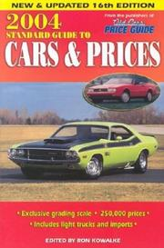 Cover of: 2004 Standard Guide to Cars & Prices (Standard Guide to Cars and Prices) | Ron Kowalke