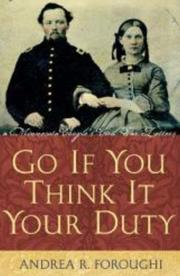 Cover of: Go If You Think It Your Duty | Andrea R. Foroughi