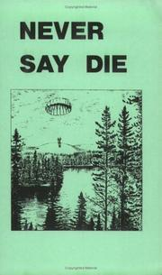 Cover of: Never Say Die