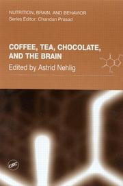 Cover of: Coffee, Tea, Chocolate, and the Brain (Nutrition, Brain, and Behavior)