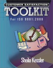 Cover of: Customer Satisfaction Toolkit for ISO 9001:2000 | Sheila Kessler