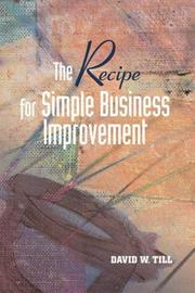 Cover of: The Recipe for Simple Business Improvement