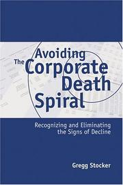 Cover of: Avoiding the Corporate Death Spiral
