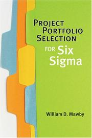 Cover of: Project Portfolio Selection for Six Sigma