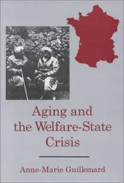 Cover of: Aging and the Welfare State Crisis (The University of Delaware Press Series, the Family in Interdisciplinary Perspective)