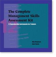 Cover of: The Complete Management Skills Assessment Kit | Mike Woodcock