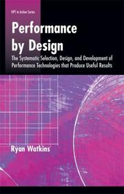Cover of: Performance By Design (Hpt in Action) | Ryan Watkins
