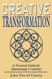 Cover of: Creative Transformation | John David Garcia