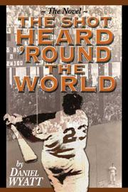 Cover of: The Shot Heard 'Round the World