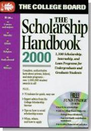 Cover of: The Scholarship Handbook 2000 | College Board