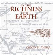 Cover of: In the Richness of the Earth | Steven M. Avella