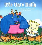 Cover of: The Ogre Bully (Story Cove: a World of Stories)