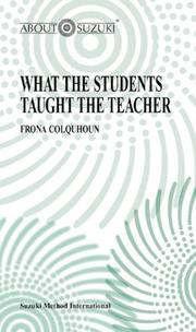 Cover of: What the Students Taught the Teachers (About Suzuki Series)