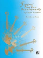 Cover of: Fiddlin' for Fun Functionality (Fiddlin' for Fun Functionally Series)