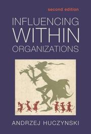 Cover of: Influencing Within Organizations | Andzr Huczynski